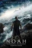 映画「ノア 約束の舟」観てきました(少しだけネタバレあります)